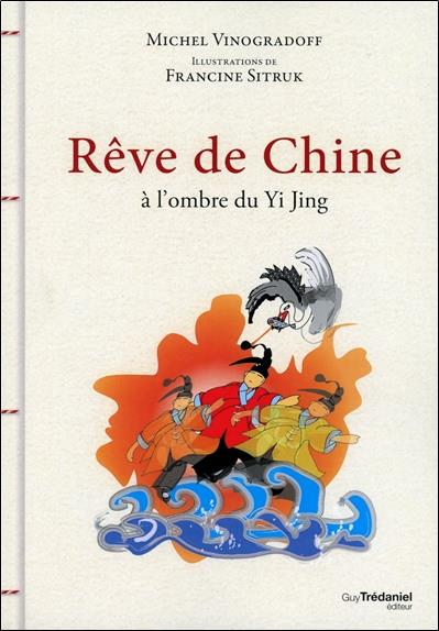 Contes de Chine ; à l'ombre du yi king