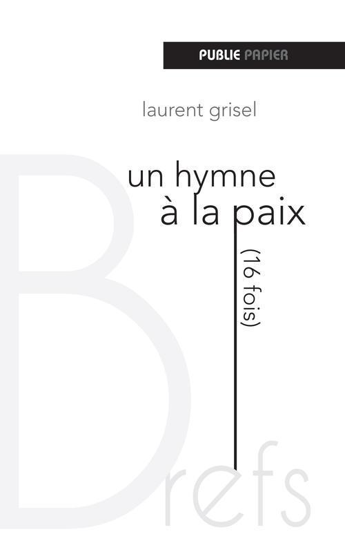 Hymne à la paix (16 fois)