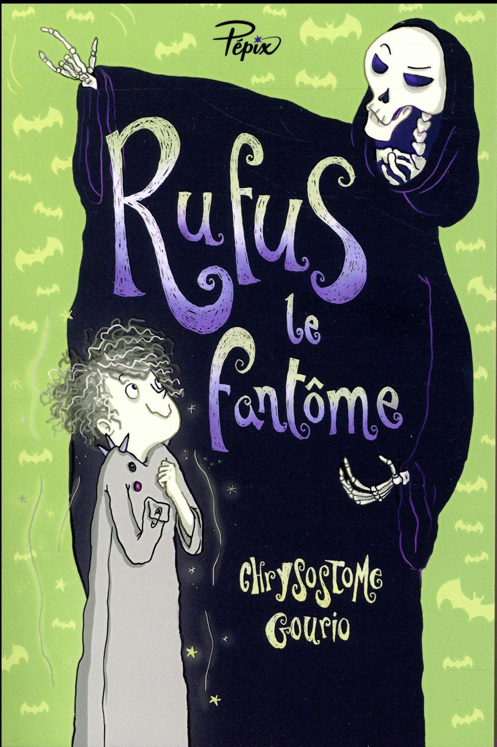 RUFUS LE FANTOME GOURIO, CHRYSOSTOME