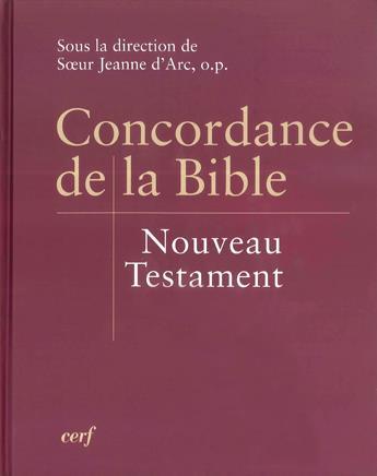Concordance de la Bible ; nouveau testament