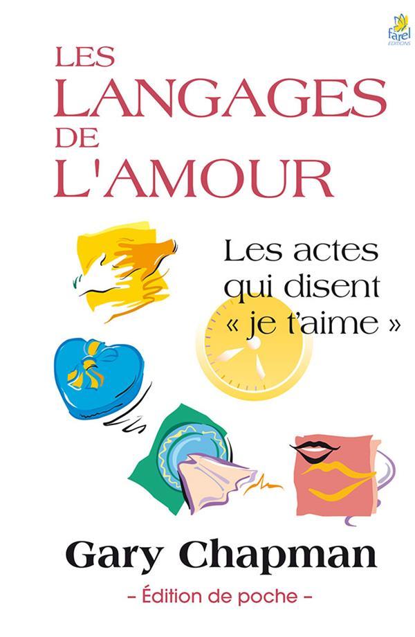 LES LANGAGES DE L AMOUR, EDITION POCHE Chapman Gary D.