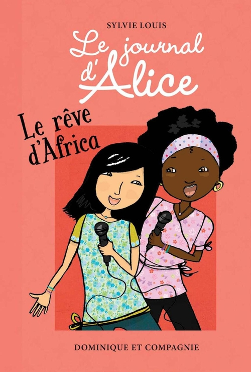 Le journal d'Alice t.12 ; le rêve d'Africa