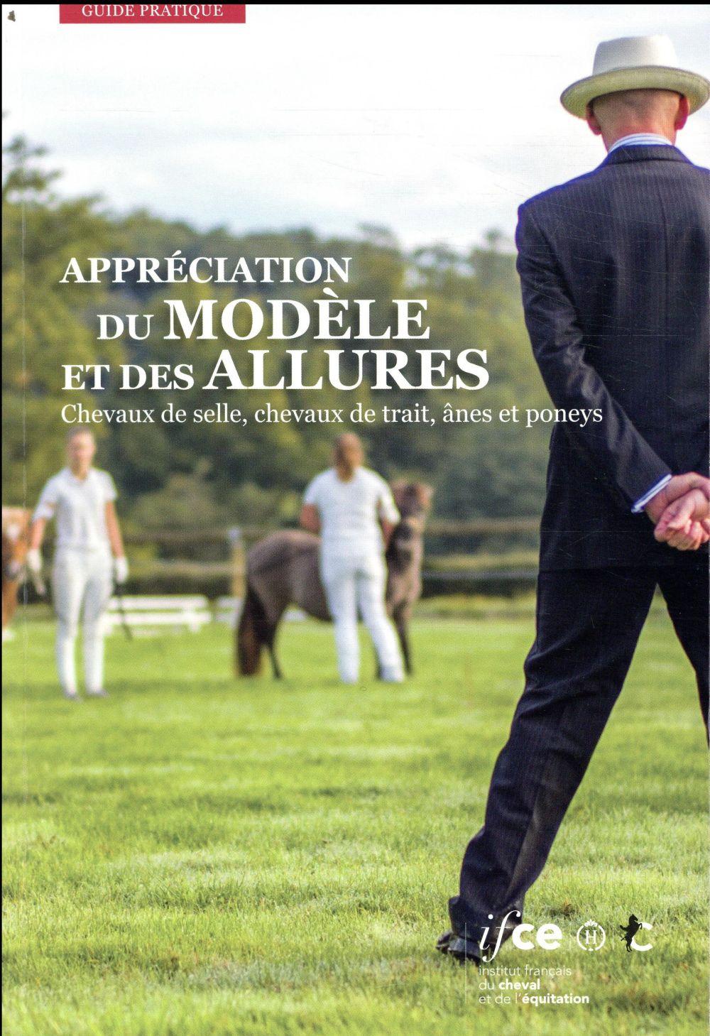 Appréciation du modèle et des allures ; chevaux de selle, chevaux de trait, ânes et poneys (9e édition)