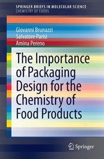 The Importance of Packaging Design for the Chemistry of Food Products  - Salvatore Parisi - Amina Pereno - Giovanni Brunazzi