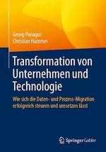 Transformation von Unternehmen und Technologie  - Georg Panagos - Christian Hammer