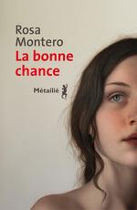 Vente EBooks : La bonne chance  - Rosa Montero