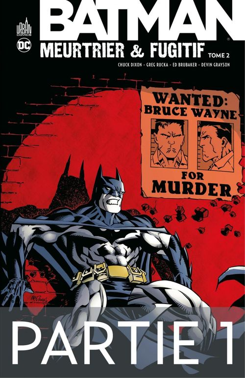 Batman - Meurtrier & fugitif - Tome 2 - Partie 1