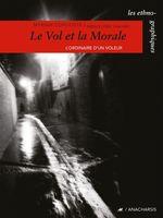 Vente Livre Numérique : Le vol et la morale  - Myriam Congoste
