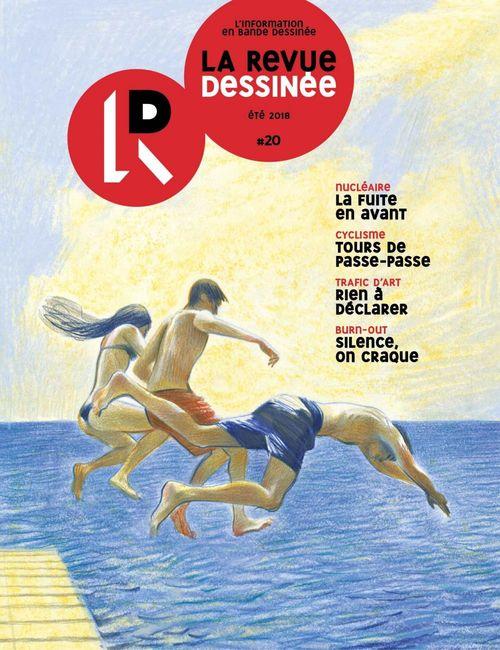 La Revue dessinée #20 - Eté 2018