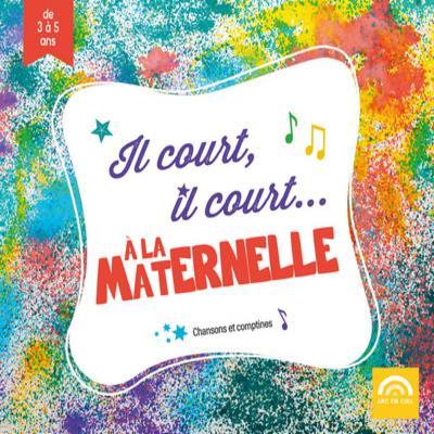 IL COURT, IL COURT... A LA MATERNELLE