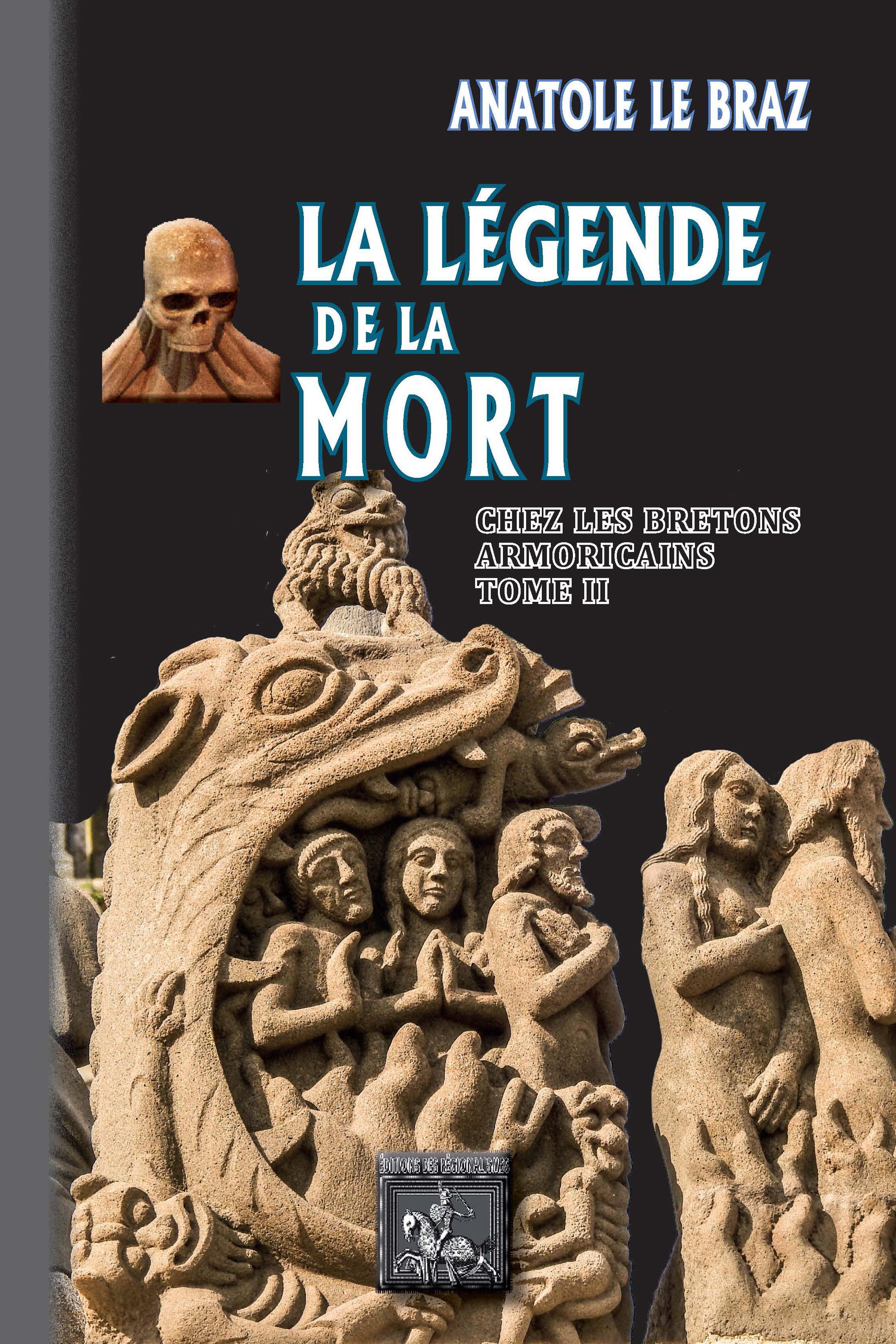 La légende de la mort chez les bretons armoricains t.2