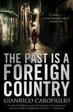Vente EBooks : The Past is a Foreign Country  - Gianrico Carofiglio