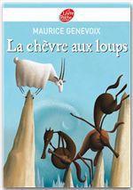 Vente Livre Numérique : La chèvre aux loups  - Maurice Genevoix