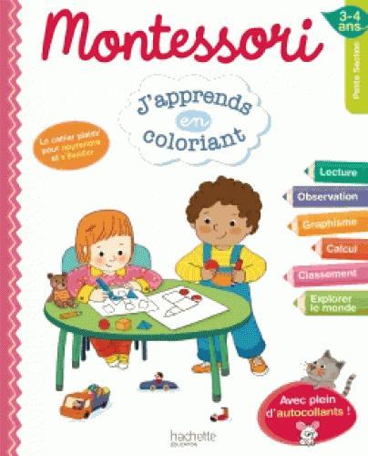 Montessori ; J'Apprends En Coloriant ; Petite Section