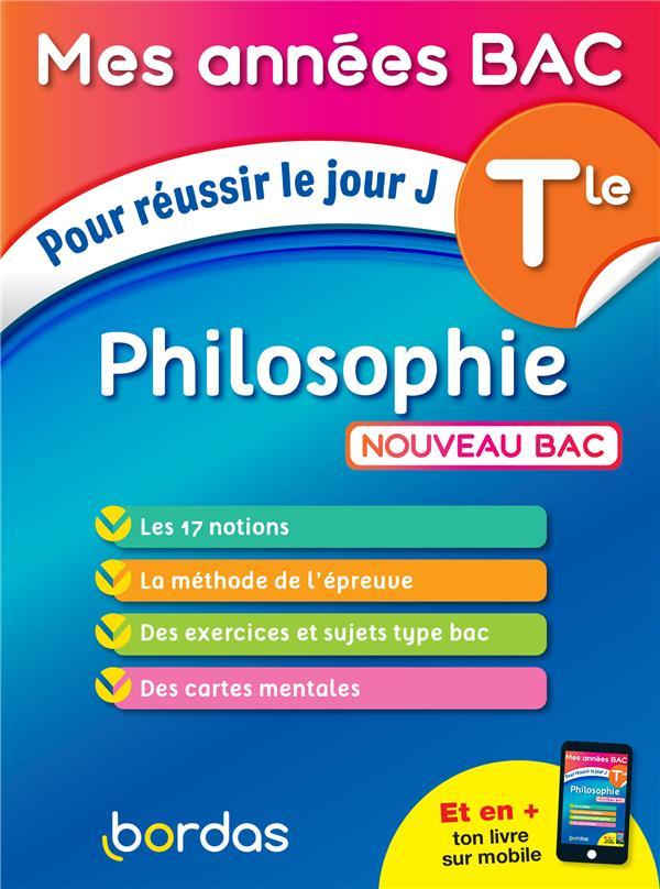 Philosophie ; terminale (édition 2021)