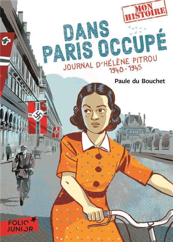 Dans Paris occupé ; journal d'Hélène Pitrou, 1940-1945