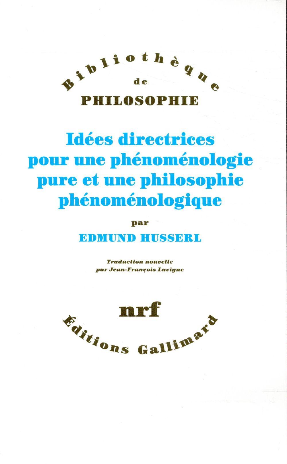 Idées directrices pour une phénoménologie pure et une philosophie phénoménologique
