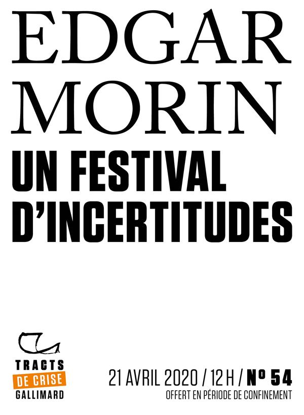 Tracts de Crise (N°54) - Un Festival d'incertitudes