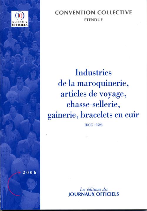 Industries De La Maroquinerie, Articles De Voyage, Chasse-Sellerie, Gainerie,...