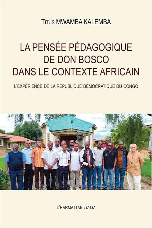 La pensée pédagogique de Don Bosco dans le contexte africain ; l'expérience de la République Démocratique du Congo