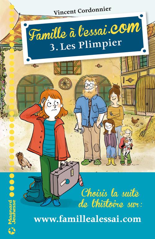 Famille à l'essai.com T.3 ; les Plimpier