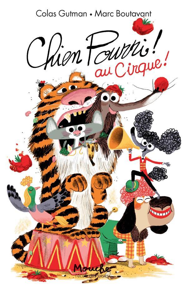 Chien Pourri au cirque !