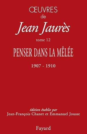 Vente EBooks : Oeuvres tome 12  - Jean Jaurès