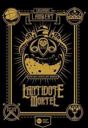 Antidote Mortel - tome 1