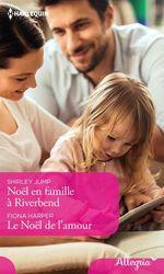 Vente EBooks : Noël en famille à Riverbend - Le Noël de l'amour  - Shirley Jump - Fiona Harper