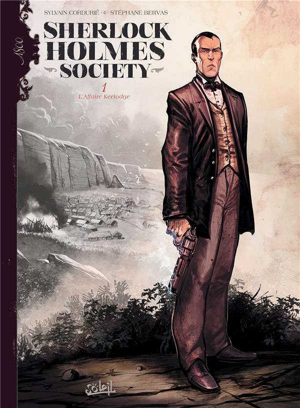 Sherlock Holmes Society T.1 ; l'affaire Keelodge