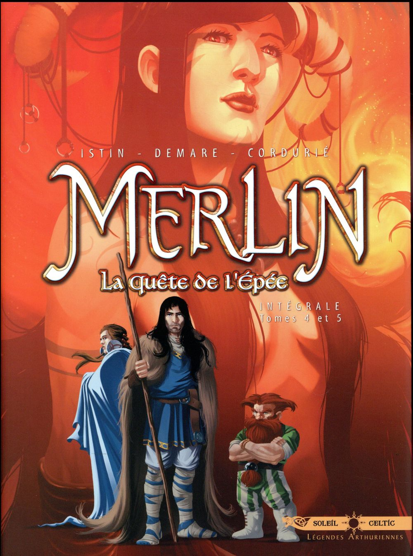 Merlin - la quête de l'épée ; INTEGRALE VOL.2 ; T.4 ET T.5