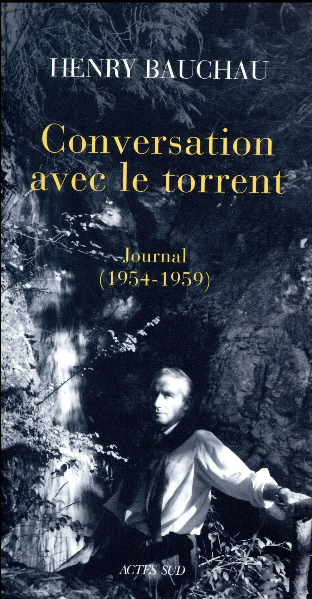 Conversation avec le torrent ; journal (1954-1959)