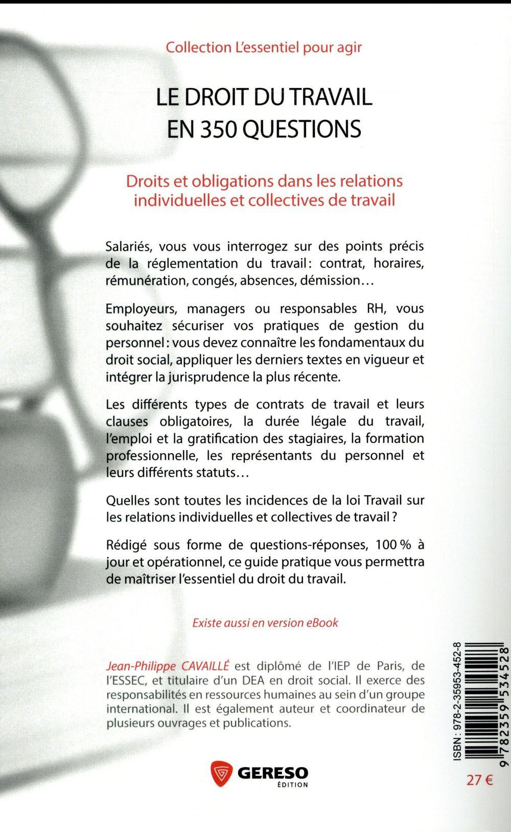 le droit du travail en 350 questions ; droits et obligations dans les relations individuelles et collectives de travail (6e édition)