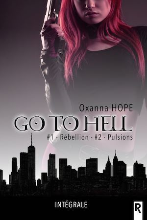 Go to hell, Tome 1 & 2  - Oxanna Hope