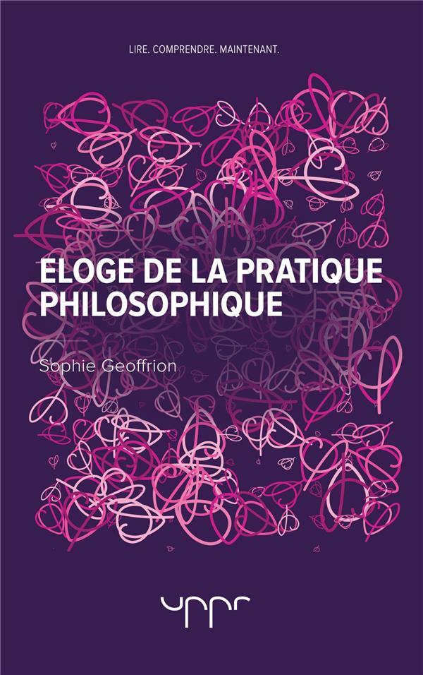 éloge de la pratique philosophique