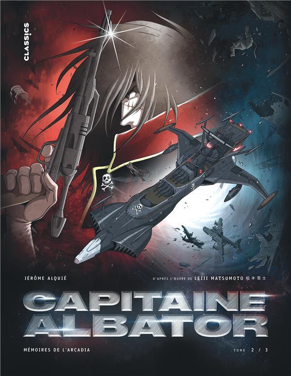Capitaine Albator - mémoires de l'Arcadia T.2