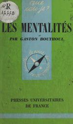 Les mentalités  - Gaston Bouthoul