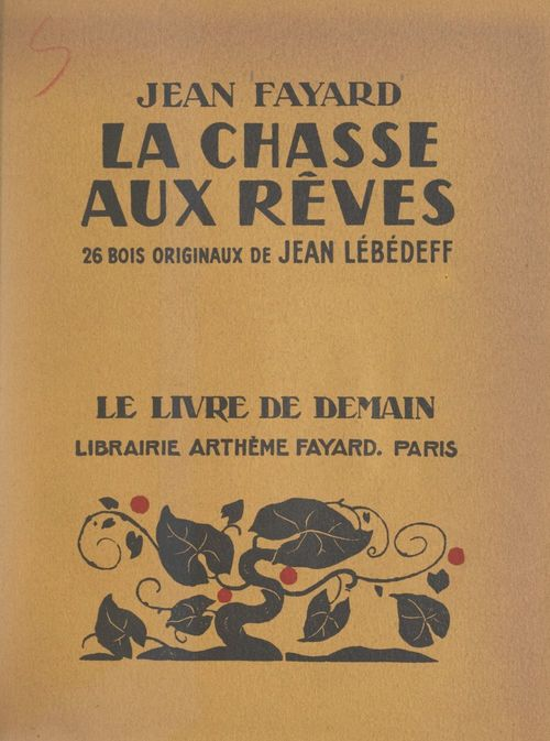 La chasse aux rêves  - Jean Fayard