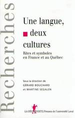 Vente EBooks : Une langue, deux cultures  - Gérard BOUCHARD - Martine SEGALEN