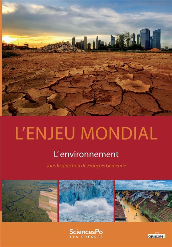 Enjeu mondial ; l'environnement
