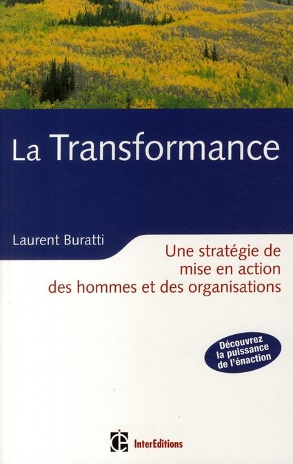 La transformance ; une stratégie de mise en action des hommes et des organisations