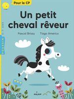 Vente EBooks : Un petit cheval rêveur  - Pascal Brissy