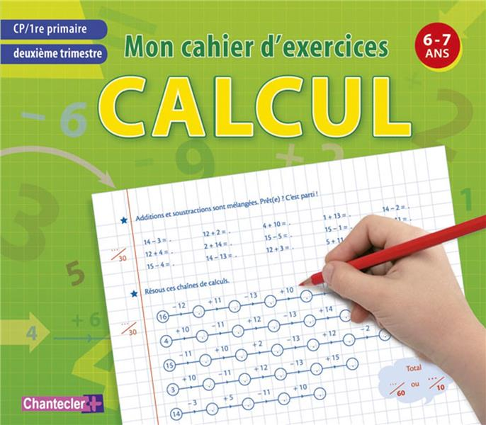 Mon cahier d'exercices ; calcul (6-7 ans) ; deuxième trimestre