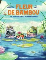Fleur de Bamboo - Le mystère de la forêt dévorée