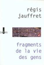 Couverture de Fragments de la vie des gens
