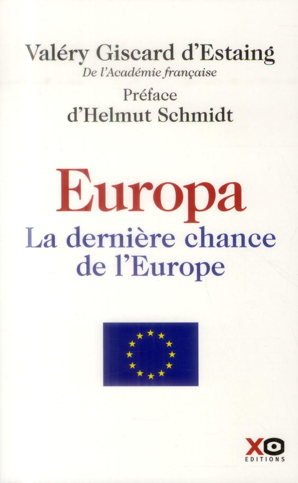 Europa ; la dernière chance de l'Europe