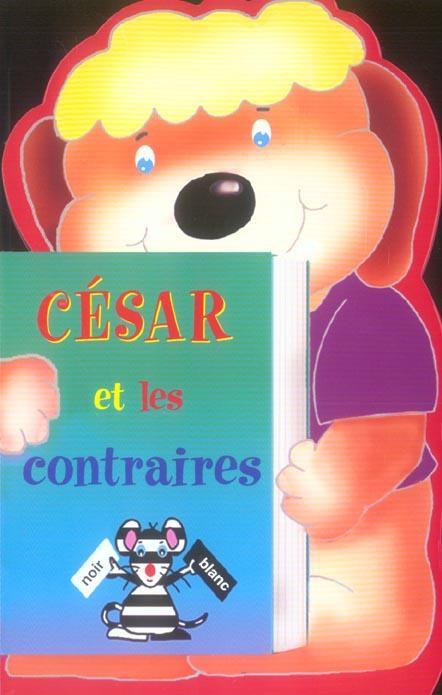 Cesar et les contraires