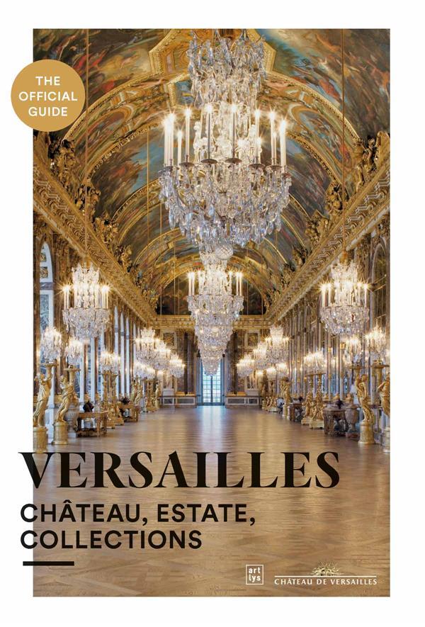 Versailles, le guide officiel
