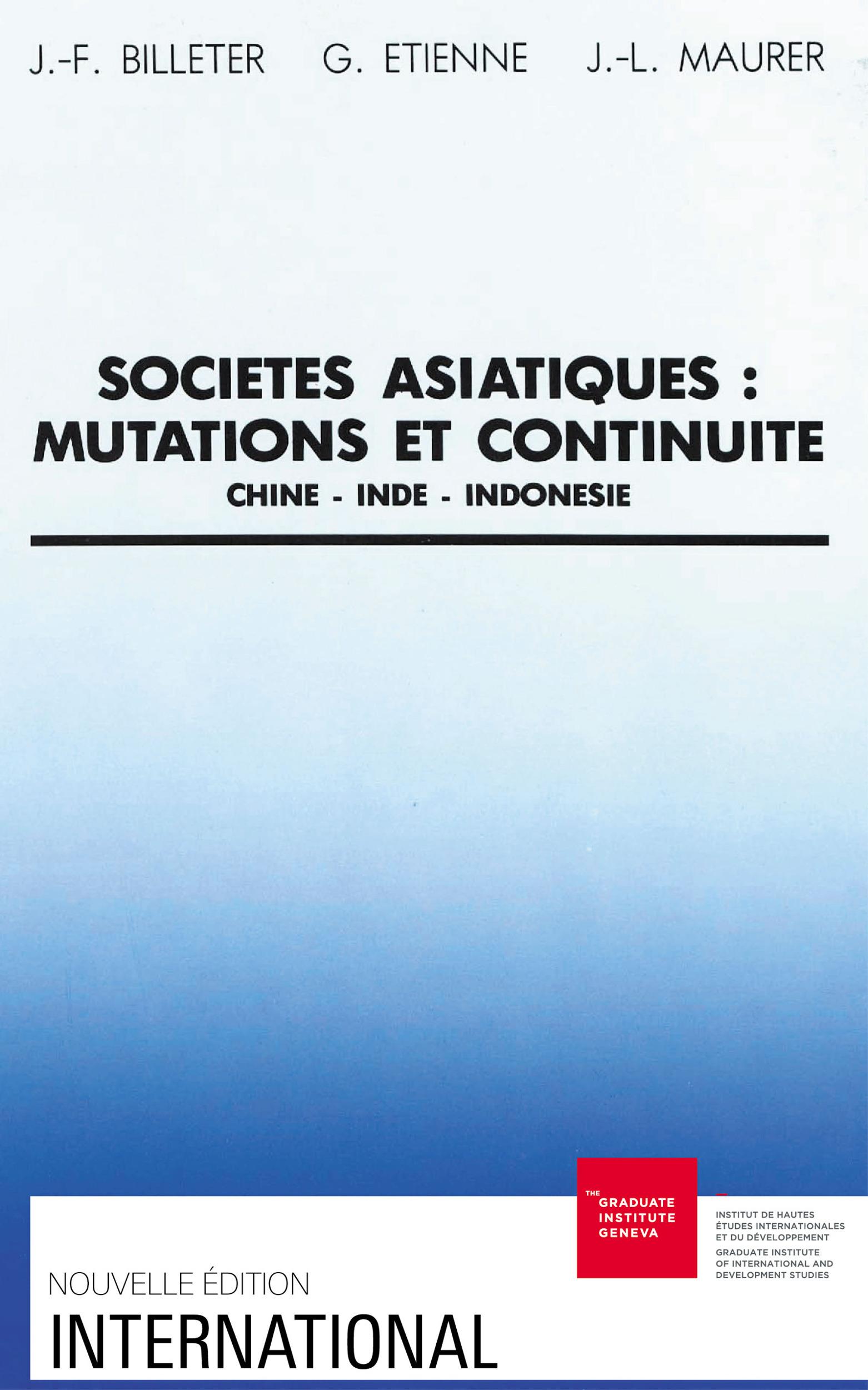 Societes asiatiques. mutations et continuite : chine, inde, indonesie