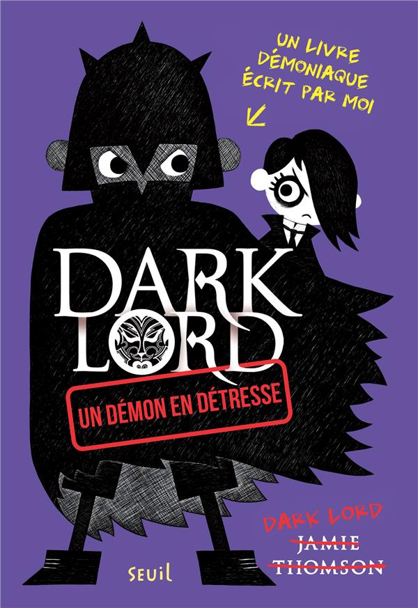 Dark lord t.2 ; un démon en détresse